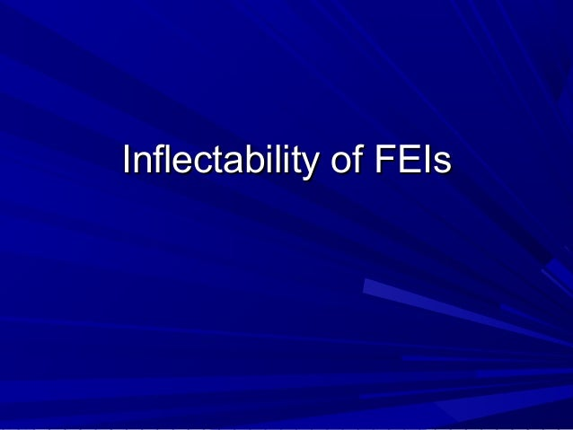 Inflectability of FEIs