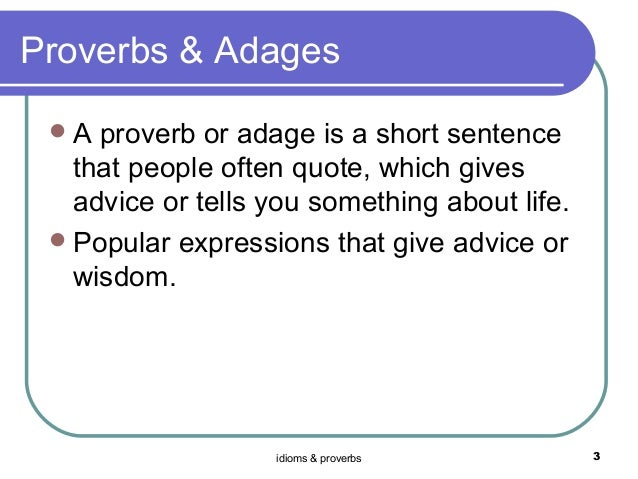 how to use adage in a sentence