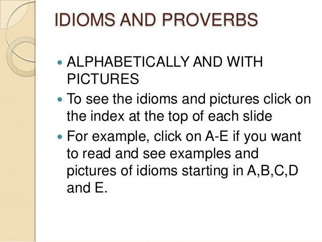 Idioms And Proverbs In Alphabetical Order And With Pictures
