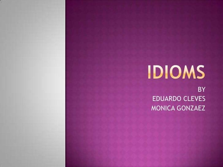 BY EDUARDO CLEVES MONICA GONZAEZ