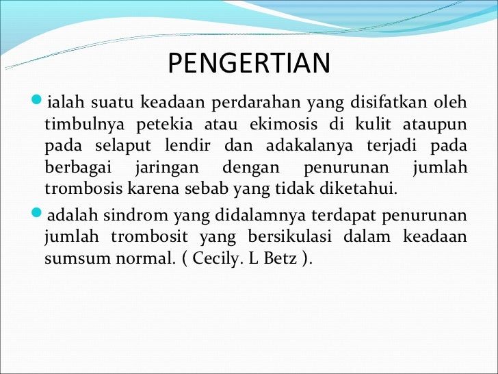 Idiopathic trombocytopenic purpura ( itp )
