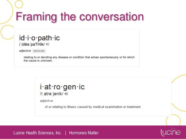 Lucine Health Sciences, Inc.   Hormones Matter Framing the conversation