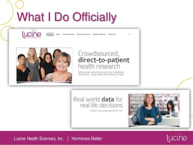 Lucine Health Sciences, Inc.   Hormones Matter What I Do Officially