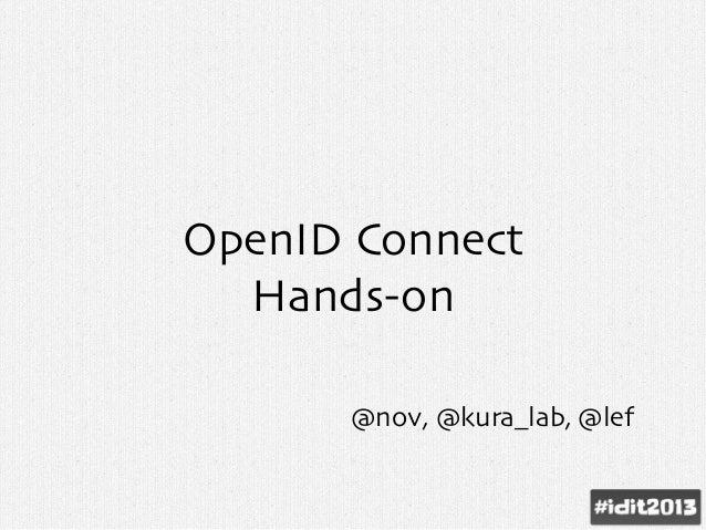 OpenID Connect Hands-on @nov, @kura_lab, @lef