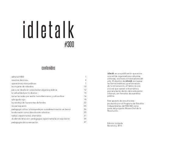 idletalk #300  contenidos editorial #300  1  nosotrxs decimos...  4  operaciones micropolíticas  7  las mujeres de robador...