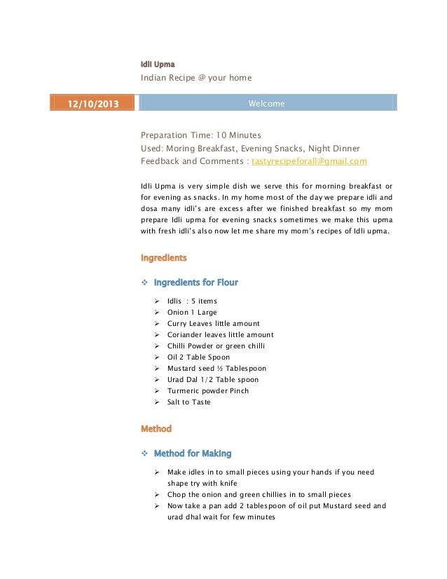 Idli Upma  Indian Recipe @ your home Welcome  12/10/2013  Preparation Time: 10 Minutes Used: Moring Breakfast, Evening Sna...