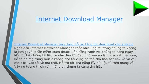 Idm internet download manager cho android apk
