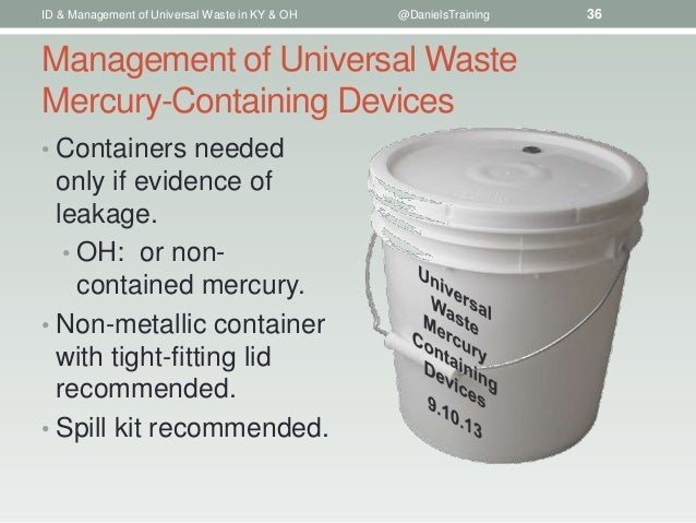 The Identification Amp Management Of Universal Waste In