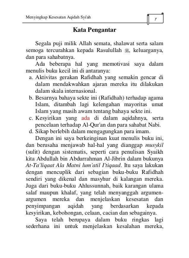 Menyingkap Kesesatan Aqidah Syi'ah 1 Kata Pengantar Segala puji milik Allah semata, shalawat serta salam semoga tercurahka...