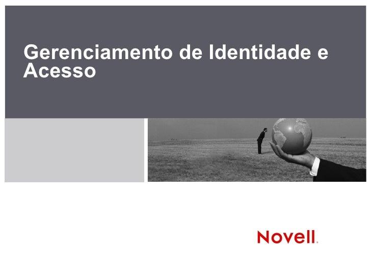 Gerenciamento de Identidade eAcesso