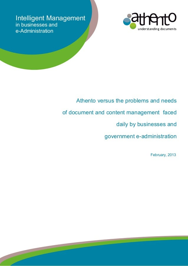 understanding documentsIntelligent Managementin businesses ande-AdministrationAthento versus the problems and needsof docu...