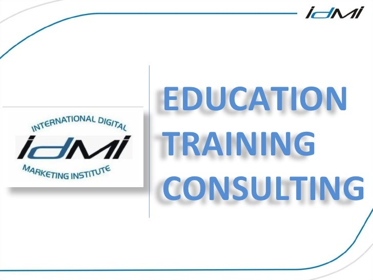 EDUCATION TRAINING CONSULTING