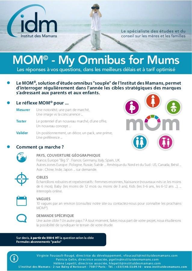 MOM - My Omnibus for MumsLes réponses à vos questions, dans les meilleurs délais et à tarif optimiséVirginie Foucault-Roug...