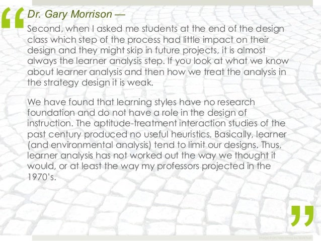 """""""Dr. Gary Morrison —Second, when I asked me students at the end of the designclass which step of the process had little im..."""