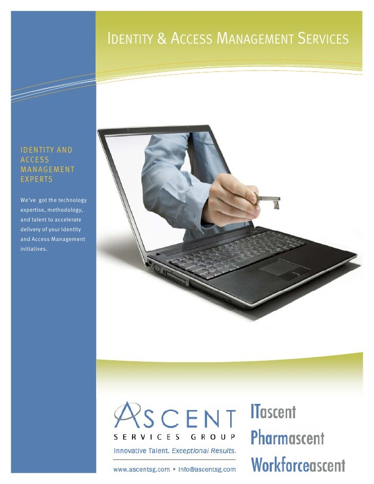 IDENTITY & ACCESS MANAGEMENT SERVICES     IDENTITY AND ACCESS MANAGEMENT EXPERTS  We've got the technology expertise, meth...