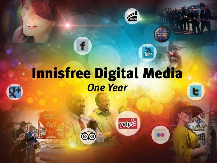 Innisfree Digital Media        One Year