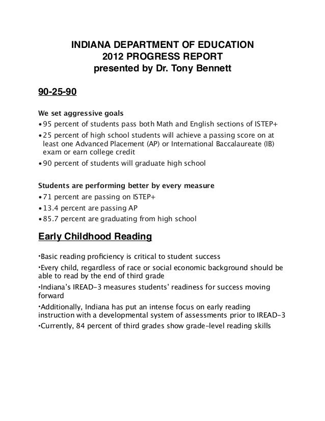 INDIANA DEPARTMENT OF EDUCATION 2012 PROGRESS REPORT presented by Dr. Tony Bennett 90-25-90 We set aggressive goals •95 pe...