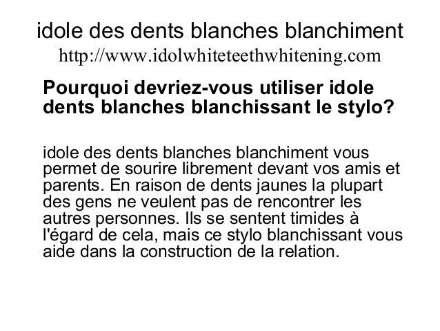 idole des dents blanches blanchiment http://www.idolwhiteteethwhitening.com Pourquoi devriez-vous utiliser idole dents bla...