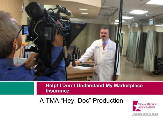 """Help! I Don't Understand My Marketplace Insurance A TMA """"Hey, Doc"""" Production"""