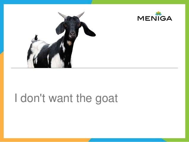 I don't want that goat slideshare Slide 3