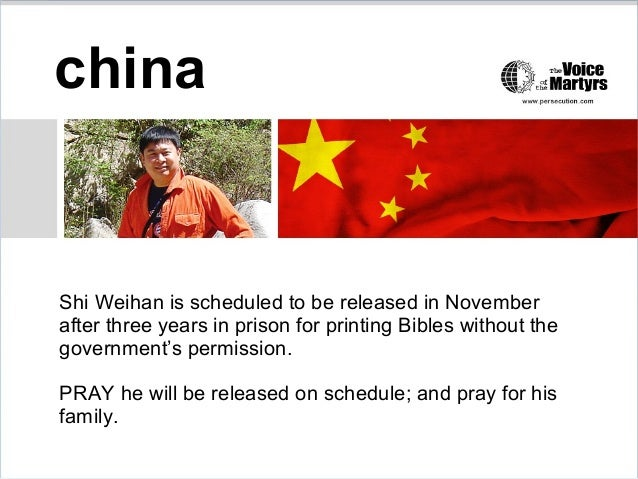 china Shi Weihan is scheduled to be released in November after three years in prison for printing Bibles without the gover...