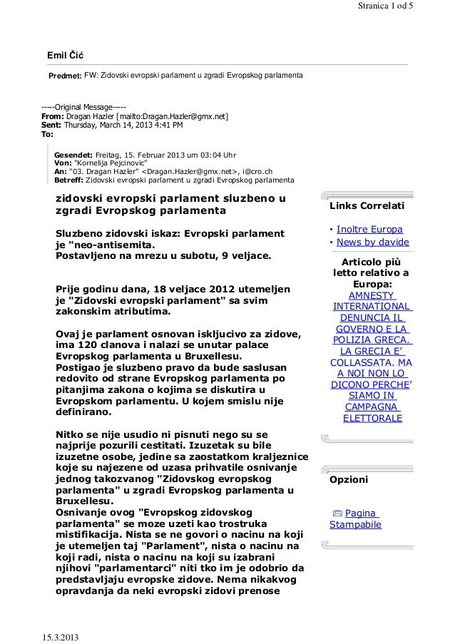 Stranica 1 od 5 Emil Čić Predmet: FW: Zidovski evropski parlament u zgradi Evropskog parlamenta-----Original Message-----F...