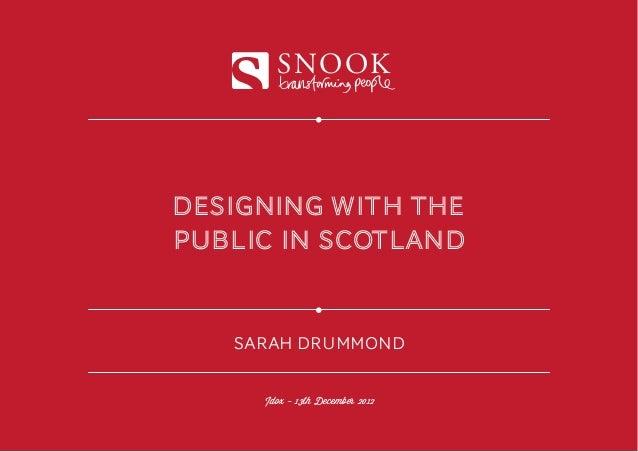 SNOOKDESIGNING with thepublic in scotland   SARAH DRUMMOND     Idox - 13th December 2012