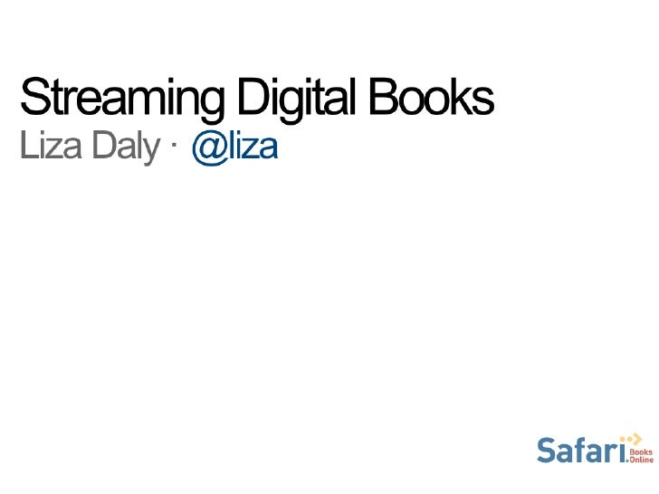 Streaming Digital Books: IDPF Digital Book 2012 presentation