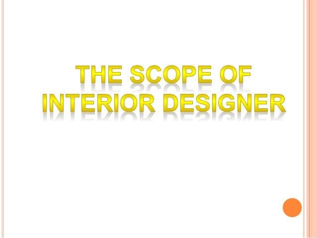 Interior designer profession presentation