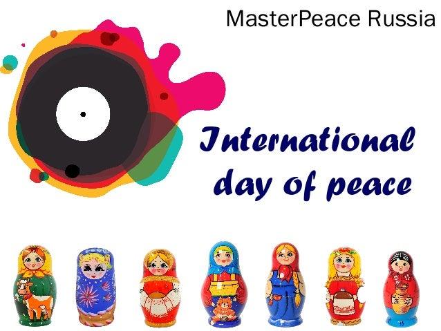 MasterPeace Russia  International day of peace