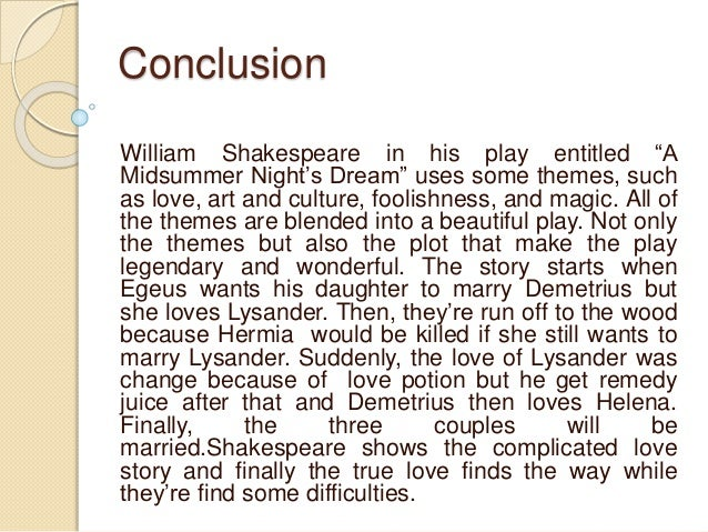 an analysis of the foolishness of lysander hermia demetrius and helena in william shakespeares play  Were met together to rehearse a play helena a foolish heart, that i leave here behind exeunt lysander and demetrius hermia you.