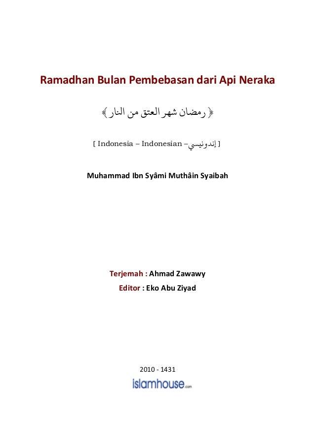 Ramadhan Bulan Pembebasan dari Api Neraka ﴿ﻟ ﺷﻬﺮ ﻣﻀﺎﺠﺎ ﻣﻦ ﻌﺘﻖ﴾ [ Indonesia – Indonesian – ]nﻧﻴ ﻧﺪ Muhammad...