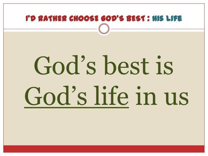 I'd Rather Choose God's Best