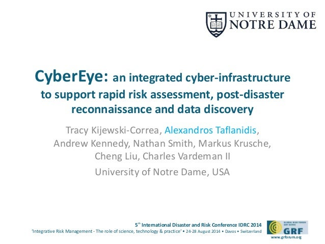 CyberEye: an integrated cyber-infrastructure  to support rapid risk assessment, post-disaster  5th International Disaster ...