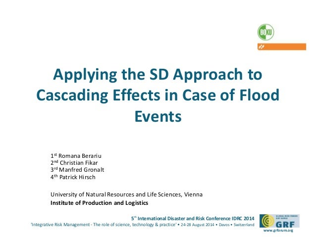 Applying the SD Approach to  Cascading Effects in Case of Flood  5th International Disaster and Risk Conference IDRC 2014 ...