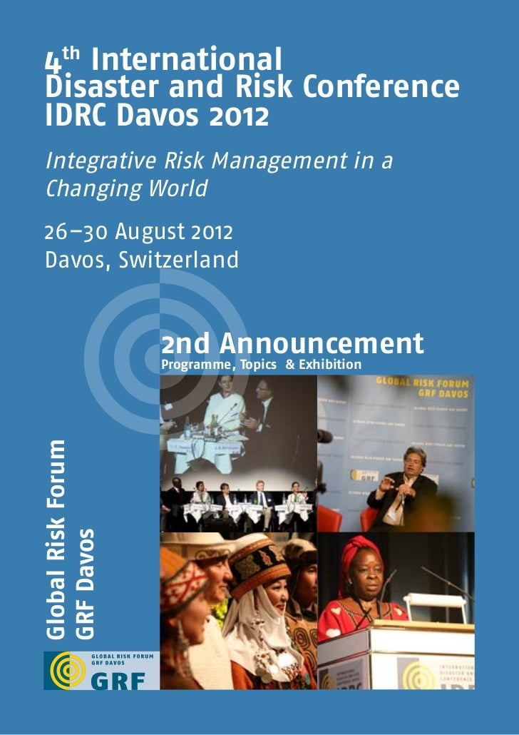 4th International Disaster and Risk Conference IDRC Davos 2012 Integrative Risk Management in a Changing World 26–30 Augus...