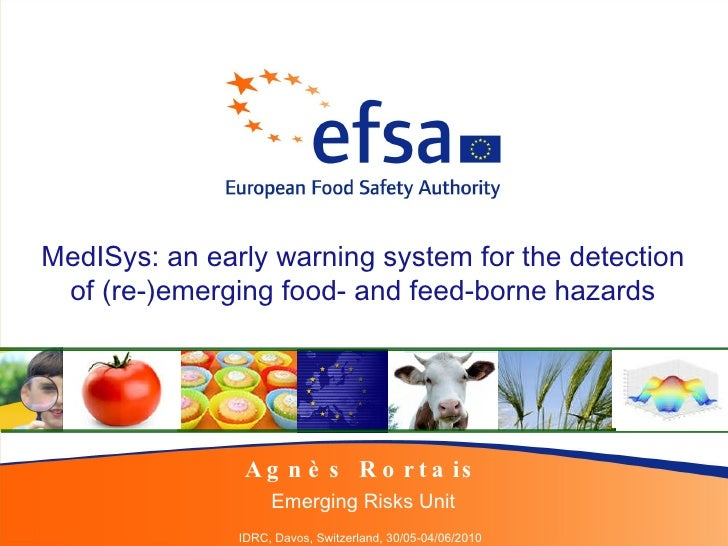 RORTAIS Agnès - MedISys: an early warning system for the detection of (re-)emerging food- and feed-borne hazards