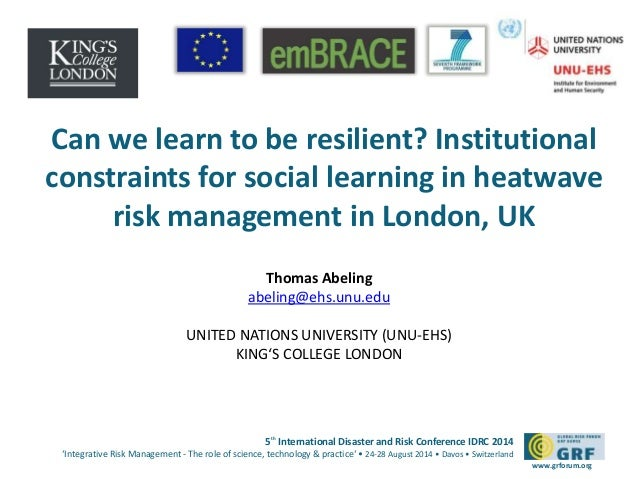 Can we learn to be resilient? Institutional  constraints for social learning in heatwave  risk management in London, UK  5...