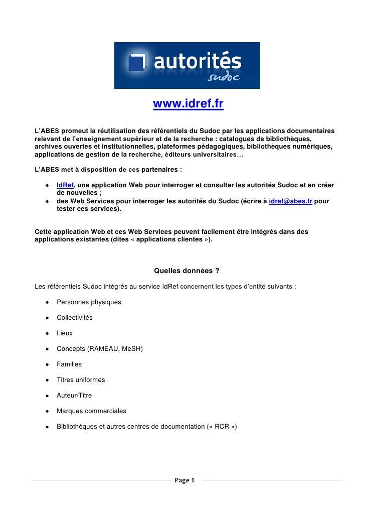 www.idref.fr  L'ABES promeut la réutilisation des référentiels du Sudoc par les applications documentaires relevant de l'e...