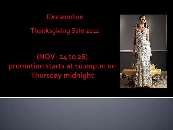 IDressonlineThanksgiving Sale 2011