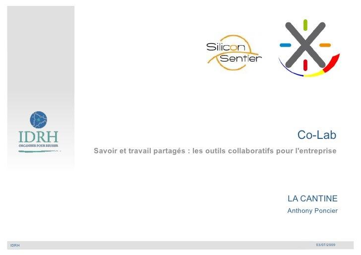 Co-Lab           Savoir et travail partagés : les outils collaboratifs pour l'entreprise                                  ...