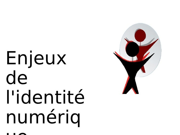 Enjeux de l'identité numérique