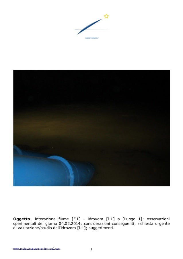 Oggetto: Interazione fiume [F.1] - idrovora [I.1] a [Luogo 1]: osservazioni sperimentali del giorno 04.02.2014; consideraz...