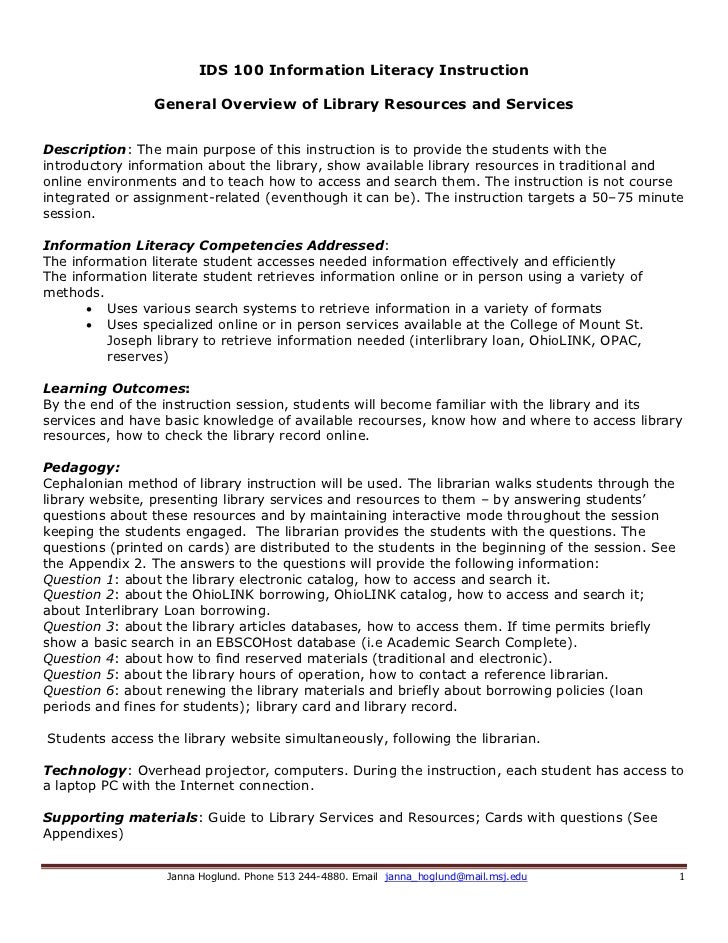 IDS 100 Information Literacy Instruction                 General Overview of Library Resources and ServicesDescription: Th...