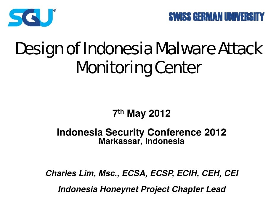 Design of Indonesia Malware Attack    g        Monitorin Center                ng                   7th Ma 2012           ...