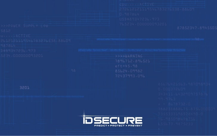 WELCOME              ▲    ID Secure is a comprehensive protection service that can help predict, protect, and prevent iden...