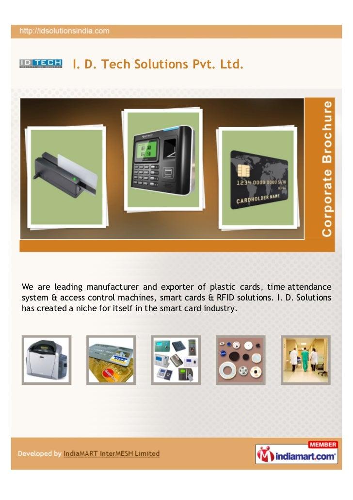 I  D  Tech Solutions Pvt  Ltd , Delhi , Plastic Card Solutions