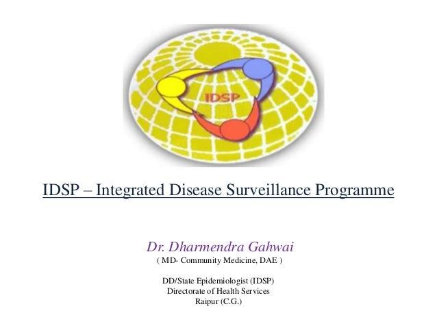 IDSP- Dr  Dharmendra Gahwai