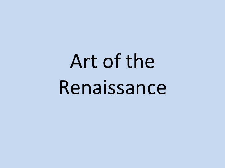 Art of the Renaissance<br />