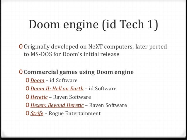 Id tech - Game Engine presentation for Course